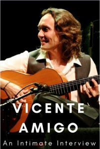 An Interview With Vicente Amigo – A Flamenco Guitar Legend
