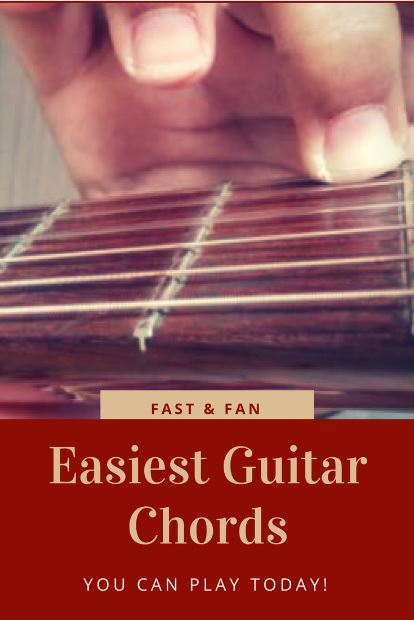 The Easiest Guitar Chords You Can Learn In The Fastest Way