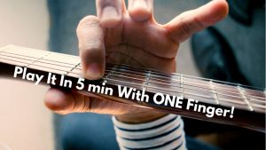 Easy Guitar Music for Beginners You Can Play In 5 Minutes